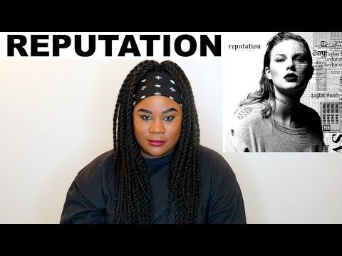 Taylor Swift - Reputation  REACTION 