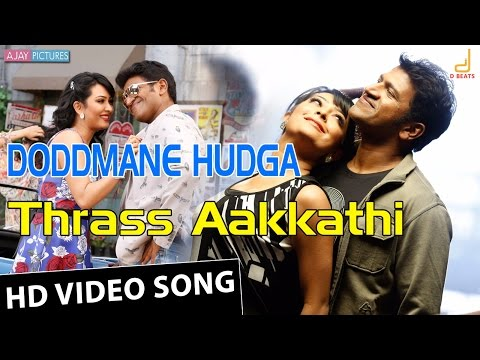 Doddmane Hudga - Thraas Aakkathi Video Song | Puneeth | Harikrishna | New Kannada Movie Song 2016