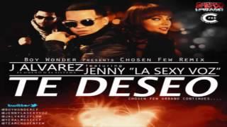 Te Deseo (Remix) - J Alvarez Ft. Jenny