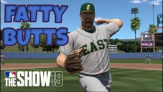 Butts Is Back!  MLB The Show 19 - Fatty Butts (SP) Road To The Show MLB 19 RTTS Pitcher EP1