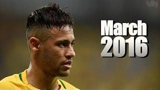 Neymar Jr ● March 2016   Skills & Goals HD