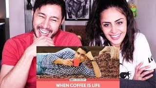 FILTERCOPY: WHEN COFFEE IS LIFE | Ft. Viraj Ghelani | Reaction by Jaby Koay & Nishi Munshi!