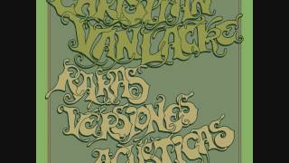 Christian Van Lacke - Raras versiones acústicas