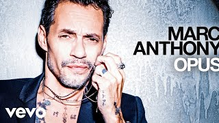 Marc Anthony - Si Me Creyeras (Audio)