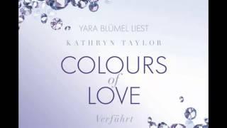 Taylor, Colours of Love - Verführt (4 CDs)