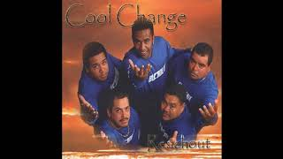 Cool Change - Reach Out - Full Album