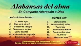 Alabanzas del alma en Completa Adoración a Dios