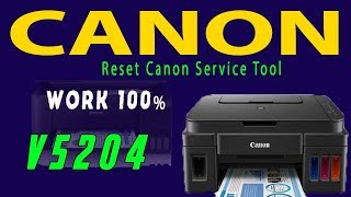 Reset Canon Service Tool v5204 work 100% Last Version 2018