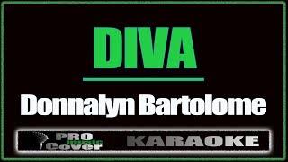 Diva - DONALYN BARTOLOME (KARAOKE)