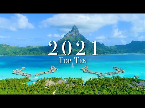 Top 10 Places To Visit In 2021 If We Can Travel