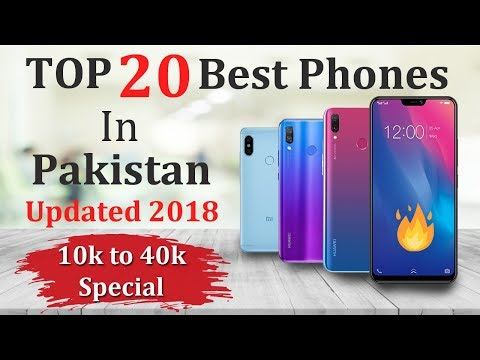 Xxx Mp4 Top 20 Best Mobiles In Pakistani Market 2018 3gp Sex