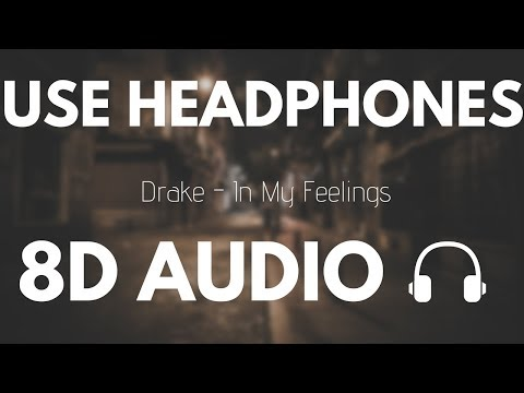 Xxx Mp4 Drake In My Feelings 8D AUDIO 3gp Sex