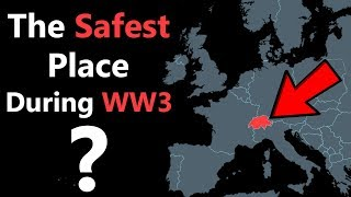 Why+Switzerland+is+the+Safest+Place+if+WW3+Ever+Begins