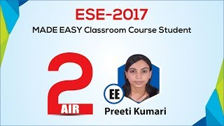 Preeti Kumari, AIR 2, EE, ESE 2017, MADE EASY Student