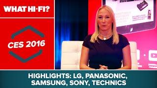 CES 2016 highlights – LG, Panasonic, Samsung, Sony, Technics