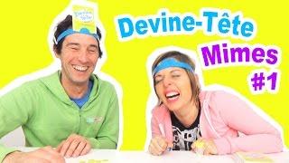 JEU - DEVINE TÊTE MIMES - Qui mimera le mieux ? Partie 1