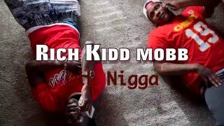Yung Mobb -Rich Kidd -Lil Nigga (Official Video) Shot By @YungCatBgm