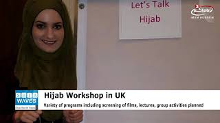 Workshop to identify the reasons for wearing the Hijab in London