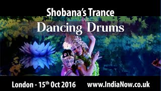 Shobana Trance Dancing Drums - London 15 Oct 2016