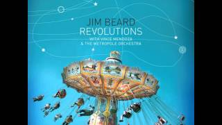 Jim Beard with Vince Mendoza & The Metropole Orchestra   Revolutions   Holiday