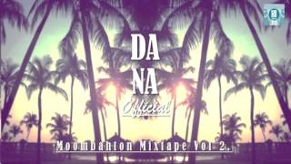 Dj Dana Official - Moombahton Mixtape Vol.2