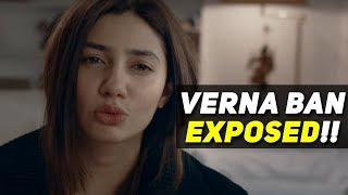 Verna Banned!!! Actual Reason EXPOSED!! The Wide Side on Mahira Khan