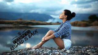 The Best Of Vocal Deep House Music Chill Out Mix By Regard 2016