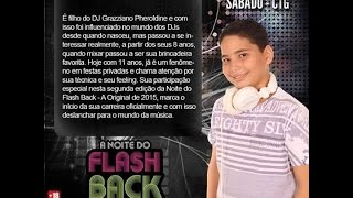 FlashBack no CTG - Dia 01/08 - Cm Dj Grazziano Jr