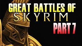 GREAT BATTLE OF SKYRIM PART 7 TEASER!