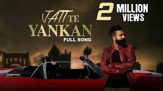Jatt te Yankan (Full Song) Harjinder Bhullar | Latest Punjabi Songs 2017 | New Punjabi Song 2017