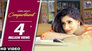 Compartment (Full Song) Kamal Sidhu - New Punjabi Songs 2017 - Latest Punjabi Song 2017 - WHM