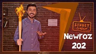 Sihbet 202 Newroz  -  سحبهت - نهوروز