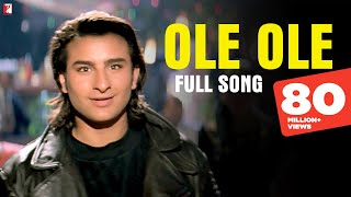 Ole Ole - Full Song | Yeh Dillagi | Saif Ali Khan