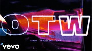 Khalid - OTW ft. 6LACK, Ty Dolla $ign (BURNS Version) (Official Audio)