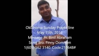 Oklahoma Prayer line May 15th, 2016 Message Pr  Binil Abraham, Song Bro  Finny Oomen