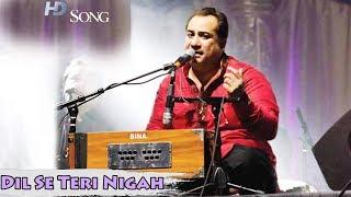 Dil Se Teri Nigah Jigar Tak Utar Gayi | Live Ustad Rahat Fateh Ali Khan | Mirza Ghalib Ghazal