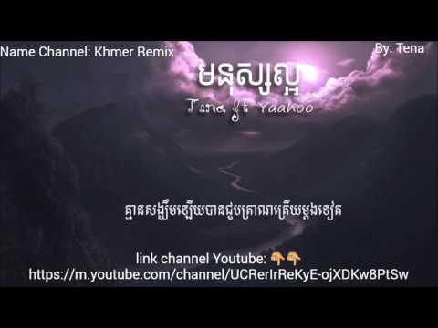Tena - មនុស្សល្អ (Mnus Loar)Ft yaaHoo [official Audio] + lyrics