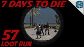 7 Days to Die -Ep. 57-