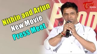 Nithin and Arjun New Movie Production 9 Press Meet