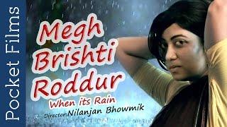 Bangla Romantic Short Film - Megh Brishti Roddur (When It Rains)