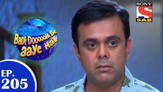 Badi Door Se Aaye Hain -  बड़ी दूर से आये है - Episode 205 - 23rd March 2015