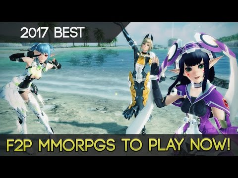 The Best Free To Play MMORPGs To Play RIGHT NOW In 2017
