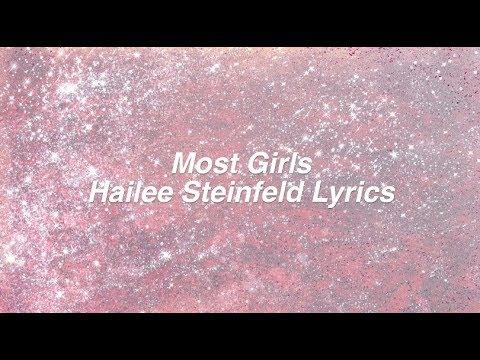 Most Girls    Hailee Steinfeld Lyrics