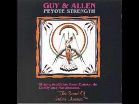 Guy and Allen Peyote Songs 16 Dineh Nation Peyote Songs