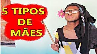 5 TIPOS DE MÃES