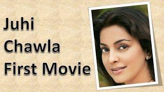 Juhi Chawla First Movie