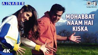 Mohabbat Naam Hai Kiska - Ajnabee - Kareena Kapoor & Bobby - Full Song