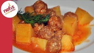 Patatesli Sulu Köfte Yemeği - Nefis Yemek Tarifleri