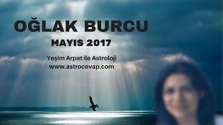 OĞLAK Burcu Mayıs 2017 Astroloji