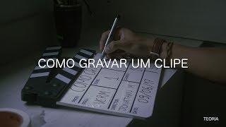 COMO GRAVAR UM VIDEO CLIPE - DIY